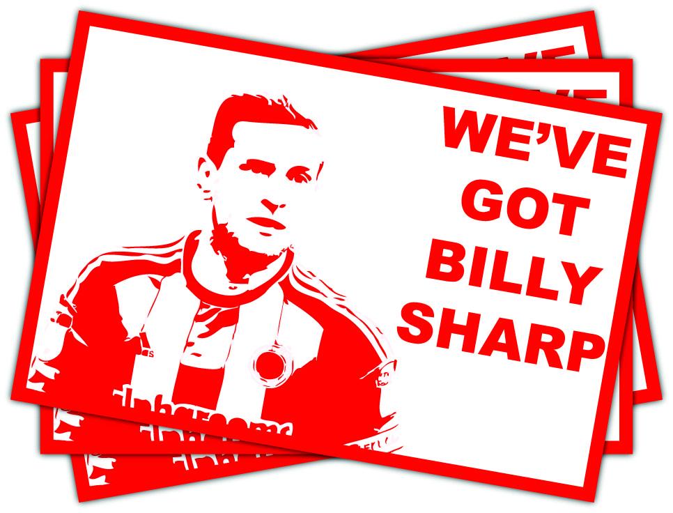 Sheffield United We've Got Billy Sharp