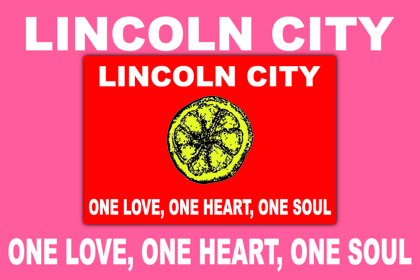 Lincoln City One Love, One Heart, One Soul