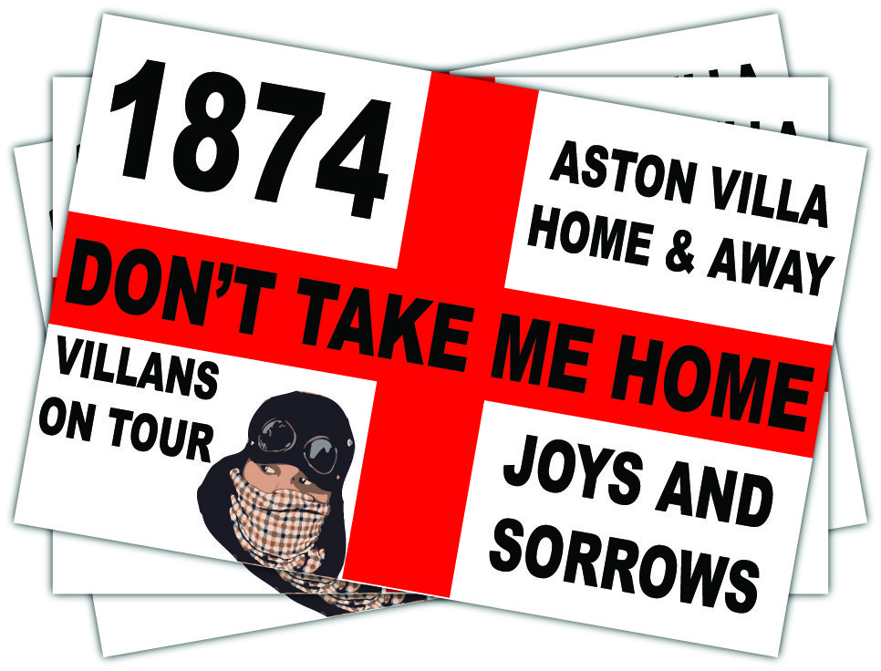Aston Villa Don't Take Me Home