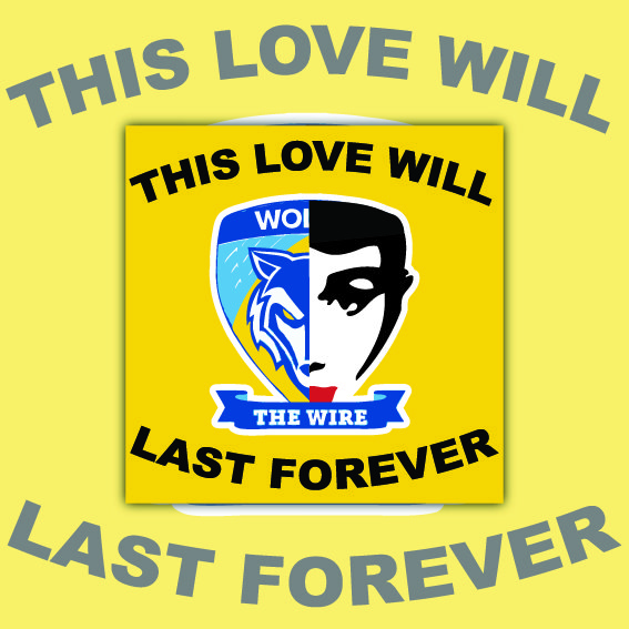 Warrington Wolves This love will last forever